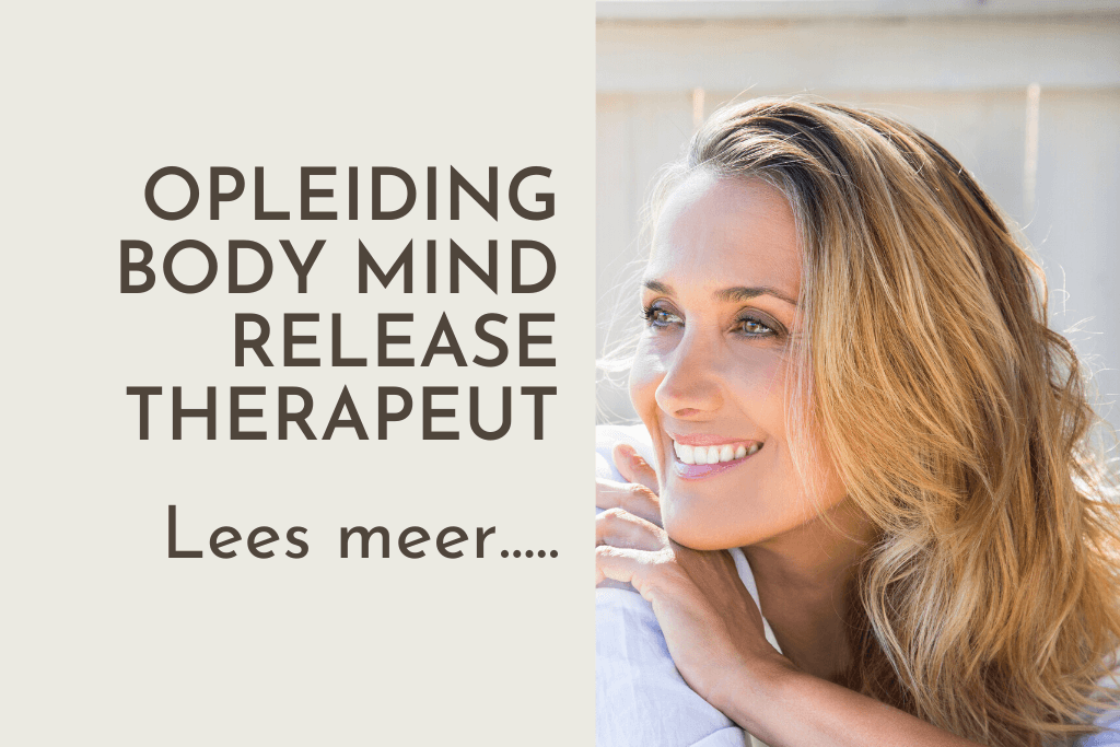 Opleiding Body Mind Release therapeut